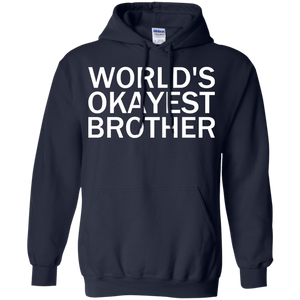 World's Okayest Brother - Engineering Outfitters