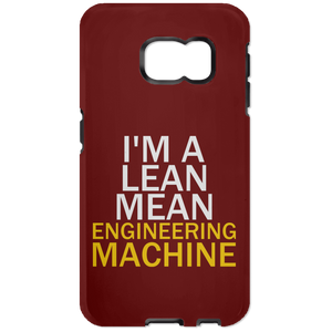 I'm A Lean, Mean, Engineering Machine (Phone Case)