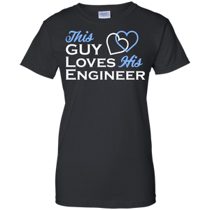 This Guy Loves His Engineer - Engineering Outfitters