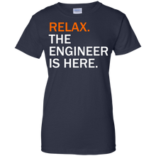 Relax, The Engineer Is Here - Engineering Outfitters