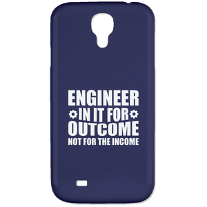 Engineer In It For The Outcome, Not The Income (Phone Case)
