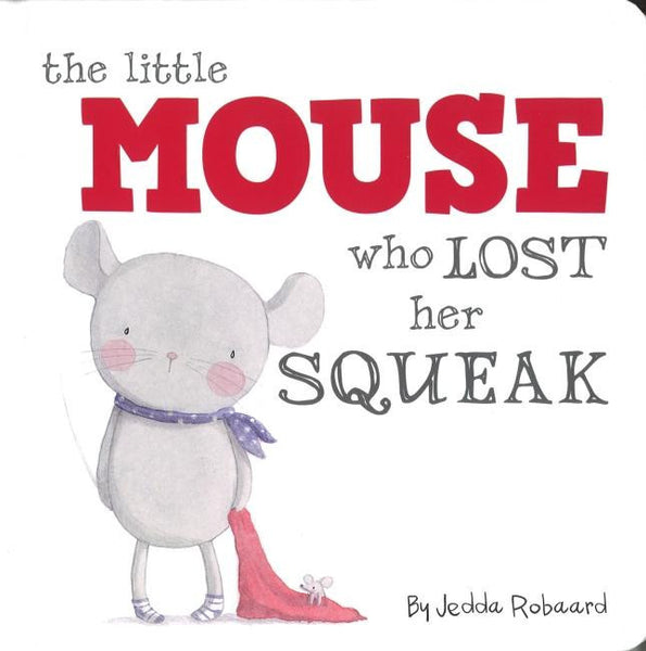 Little Mouse Who Lost His Squeak