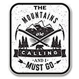 picture of our The Mountains are calling and I must go decal or bumper sticker