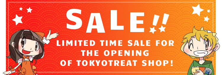 SALE!! LIMITED TIME SALE FOR THE OPENING OF TOKYOTREAT SHOP!