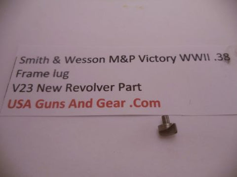 V23 Smith & Wesson New M&P Victory WWII .38 frame lug