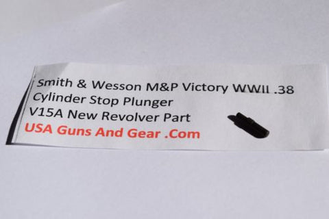 V15A Smith & Wesson New M&P Victory WWII .38 Cylinder Stop Plunger