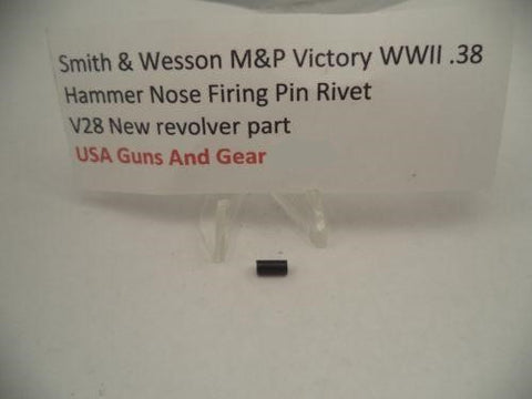 V28A Smith & Wesson New M&P Victory WWII .38 Hammer Nose Firing  Rivets