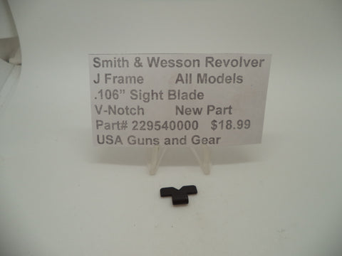 "229540000 Smith & Wesson J Frame All Models .106"" Sight Blade V-Notch New"
