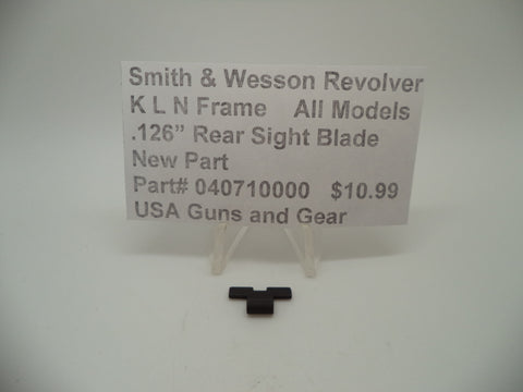 "040710000 Smith & Wesson K L N Frame All Models .126"" Rear Sight Blade New"