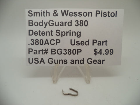 BG380P Smith & Wesson Bodyguard 380 Detent Spring Used .380ACP
