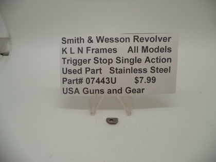 07443U Smith & Wesson K,L,N Frame All Models Trigger Stop Single Action Stainless Steel