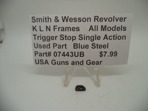 07443UB Smith & Wesson K,L,N Frame All Models Trigger Stop Single Action Blue Steel