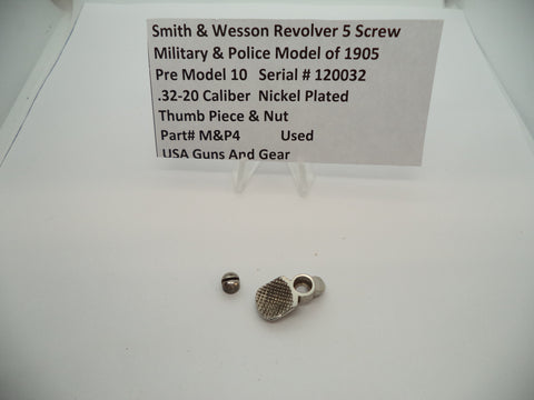M&P4 Smith & Wesson  M&P Pre Model 10 Thumb Piece & Nut Nickel .32-20 Used