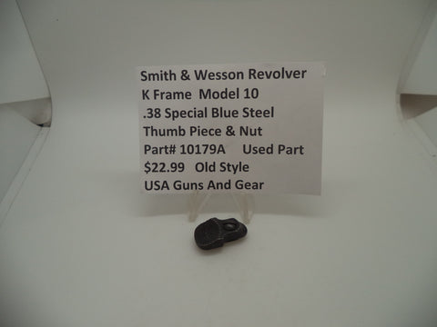 10179A Smith & Wesson K Frame Model 10 Thumb Piece & Nut Used .38 Special