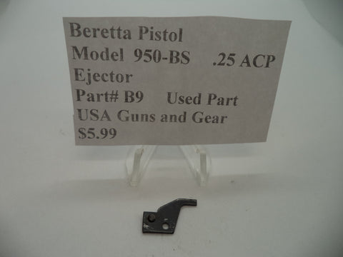 B9 Beretta Pistol Model 950-BS .25 ACP Ejector Used Part