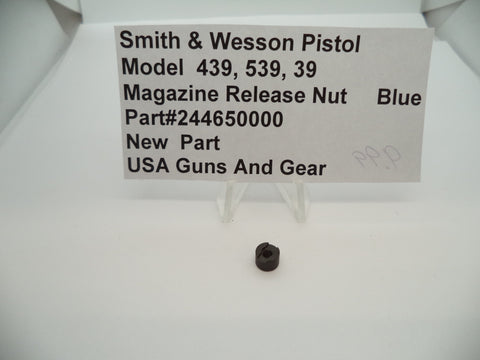 244650000 Smith & Wesson Pistol Model 439,539,39 Magazine Release Nut Blue New