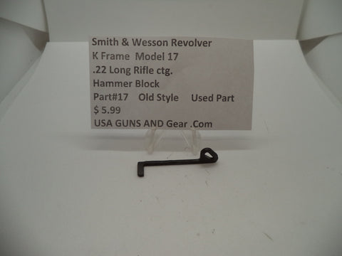 17 Smith & Wesson K Frame Model 17 Used Hammer Block Old Style .22 LR ctg.