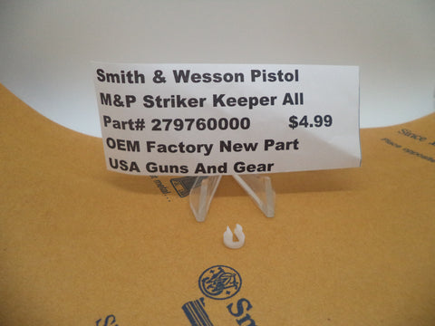 279760000 Smith & Wesson Pistol M&P Striker Keeper OEM Factory New Part