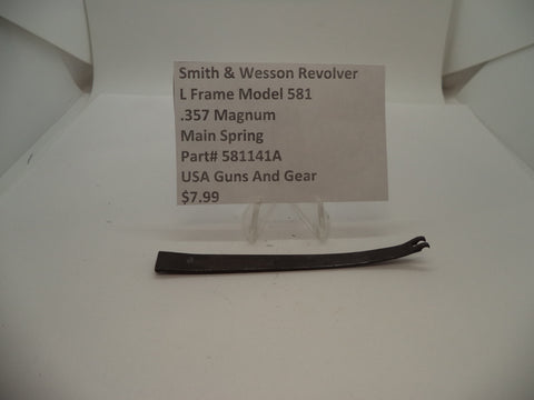 581141A Smith & Wesson L Frame Model 581 Main Spring .357 Magnum