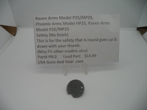 Ravens Arms Model P25/MP25 Safety (No Finish) Used Part #PRJ2