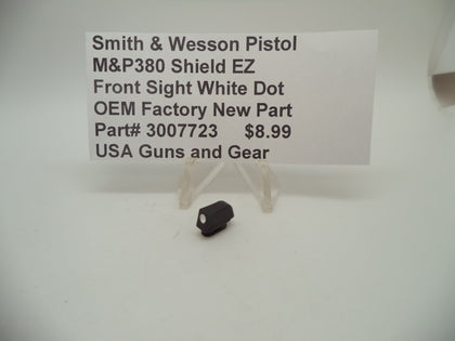 3007723 Smith & Wesson Pistol M&P 380 Shield EZ Front Sight White Dot New Part
