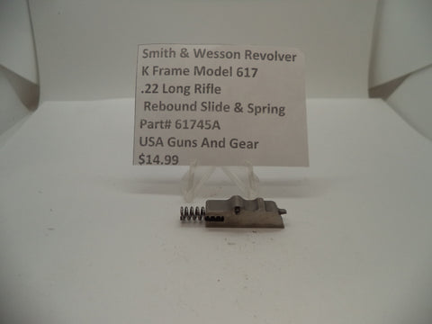 61745A Smith & Wesson K Frame Model 617 Rebound Slide & Spring .22 Long Rifle
