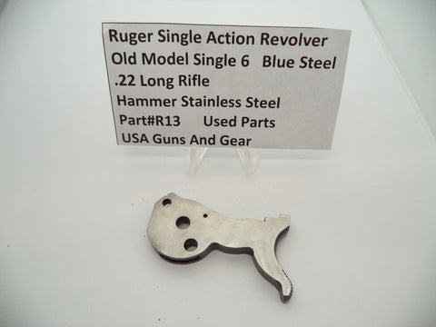 R13 Ruger Single Action  Single 6  Hammer Stainless Steel Used
