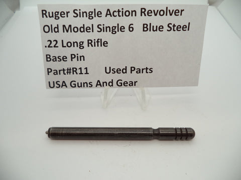 R11 Ruger Revolver Single Action Old Model Single 6 Base Pin .22 LR Used Part