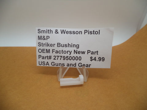 277950000 Smith & Wesson Pistol M&P Striker Bushing OEM Factory New Part