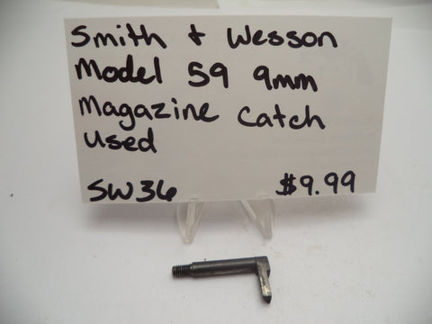 SW36 Smith & Wesson Model 59 9MM Pistol Used Magazine Catch