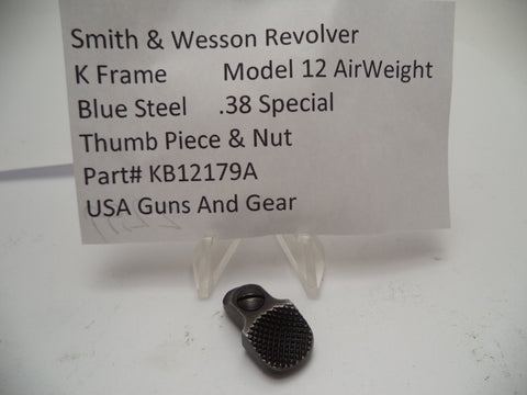 KB12179A Smith & Wesson K Frame Model 12 Air Weight Thumbpiece & Nut .38 Special