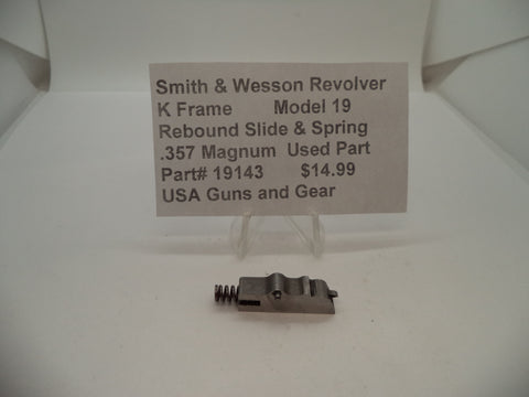 19143 Smith & Wesson K Frame Model 19 Used Rebound Slide & Spring .357 Magnum