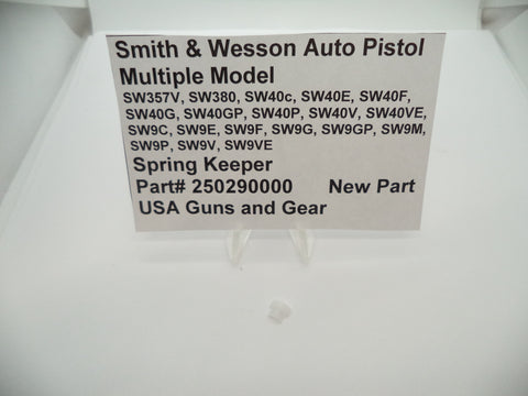 250290000 Smith & Wesson Auto Pistol  Multiple Model Spring Keeper New Part