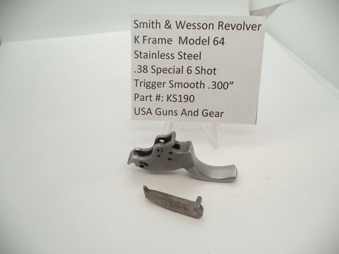 "KS190 Smith and Wesson K Frame Model 64 Trigger .300"" Smooth SS Used 357 Mag"