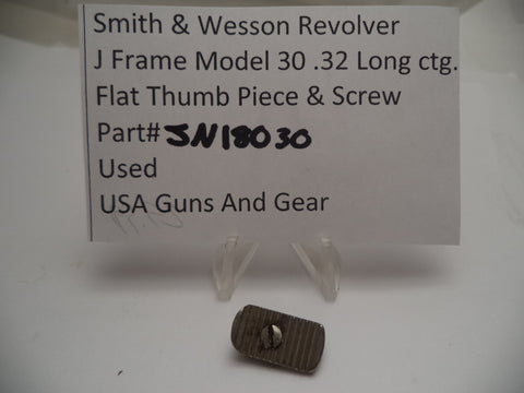 JN18030 Smith & Wesson J Frame Model 30 Thumb Piece & Screw Nickel Used .32 Long