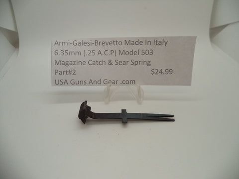 2 Armi-Galesi-Brevetto Model 503 Magazine Catch & Sear Spring 6.35mm (.25 ACP)