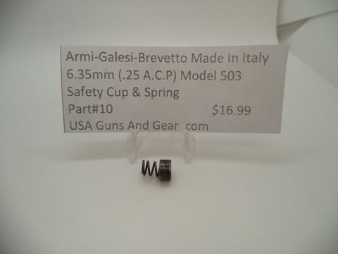 10 Armi-Galesi-Brevetto Model 503 Safety Cup & Spring 6.35mm (.25 ACP)
