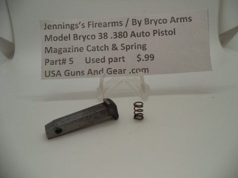 Jennings Bryco Model Bryco 38 Auto Pistol .380 Auto Mag Catch & Spring Used Part #5