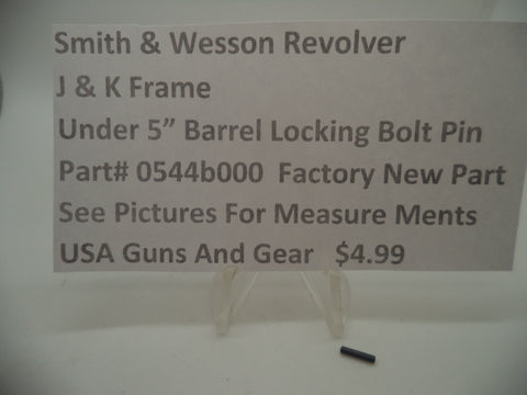 "05044B000 Smith & Wesson New J & K Frame Under 5"" Barrel Locking Bolt Pin"