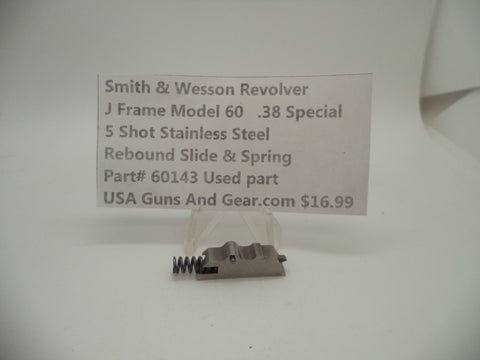 60143 Smith and Wesson J Frame Model 60 Rebound Slide and Spring .38 Special