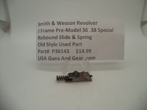 P36143 Smith & Wesson J Frame Model Pre 36 Rebound Slide & Spring .38 Special