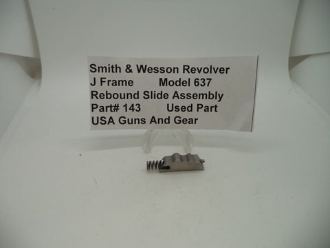 143 Smith & Wesson Used J Frame Model 637 .38 Special Rebound Slide Assembly -                                USA Guns And Gear-Your Favorite Gun Parts Store