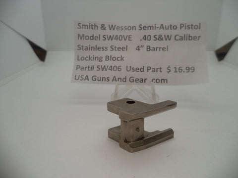 SW406 Smith & Wesson Model SW40VE Locking Block Used Part