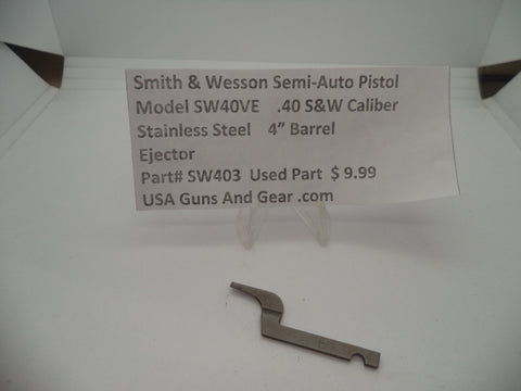SW403 Smith & Wesson Model SW40VE Ejector Used Part
