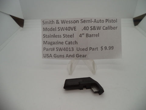 SW4013 Smith & Wesson Model SW40VE Magazine Catch Used Part