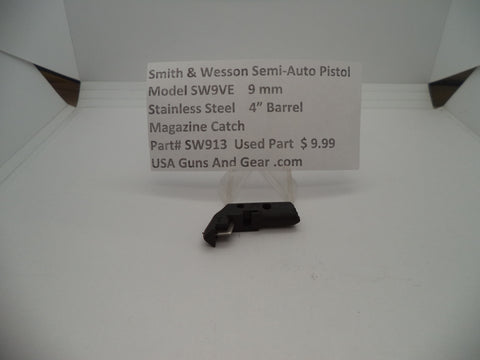 SW913 Smith & Wesson Pistol Model SW9VE 9 MM Magazine Catch Used Parts
