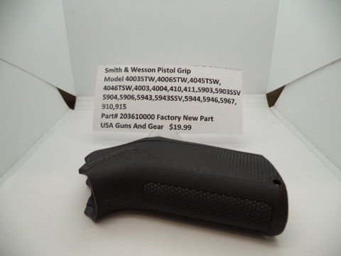 203610000 Smith & Wesson Pistol Grip Factory New Part