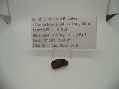 34157 Smith & Wesson J Frame Model 34 Used Thumb Piece & Nut .22 Long Rifle