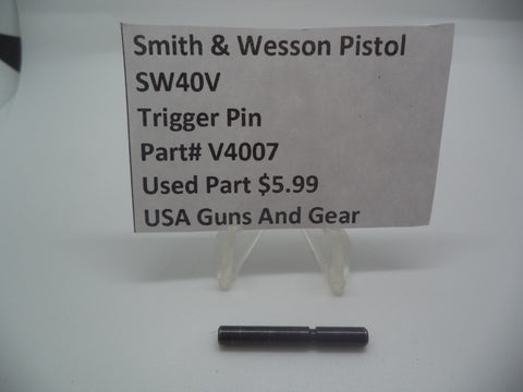 V4007 Smith & Wesson Pistol 40V Trigger Pin Used Part .40 S&W