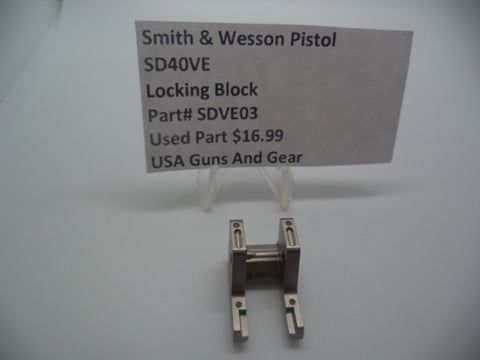 SDVE03 Smith & Wesson Pistol SD40 VE Locking Block Used Part .40 S&W